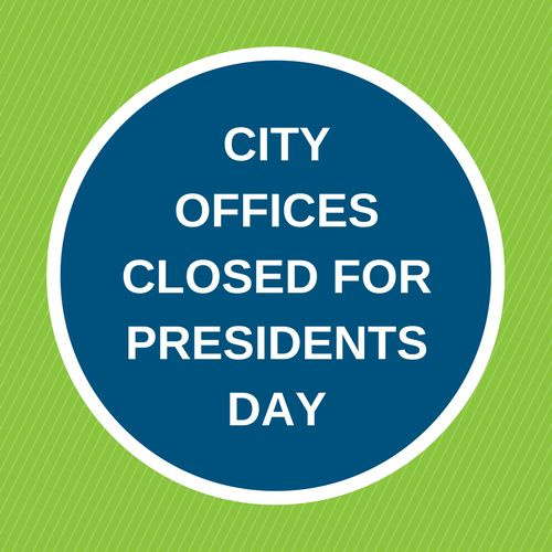 City offices closed for Presidents Day
