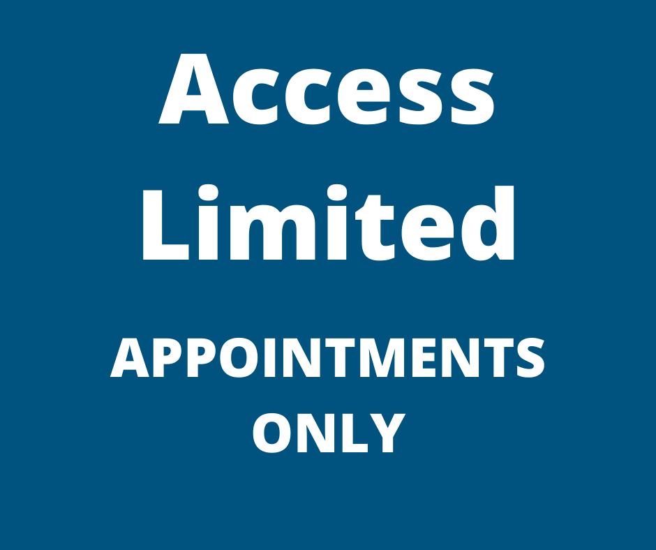 graphics saying access limited, appointments only