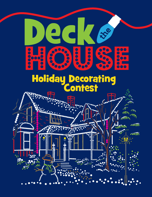 graphic for the Deck the House Holiday Decorating Contest